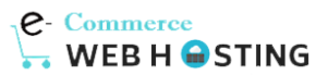 Best eCommerce Web Hosting